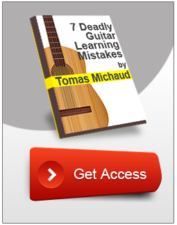 7 Deadly Guitar Learning Mistakes